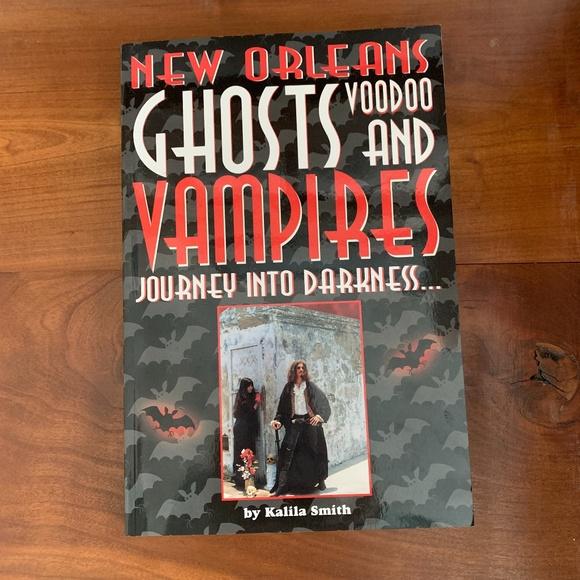 NEW ORLEANS GHOSTS, VOODOO, VAMPIRES BOOK.